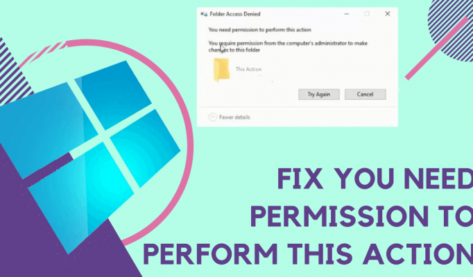 You-Need-Permission-To-Perform-This-Action-in-Windows-10-2.png